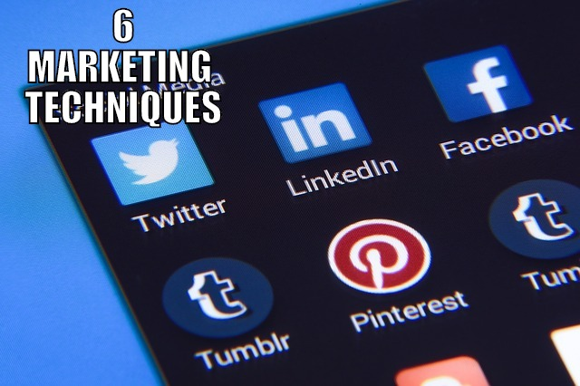 6 MARKETING TECHNIQUES