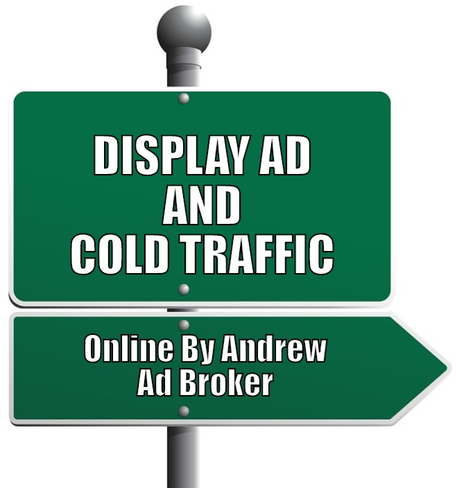 display ad and cold traffic