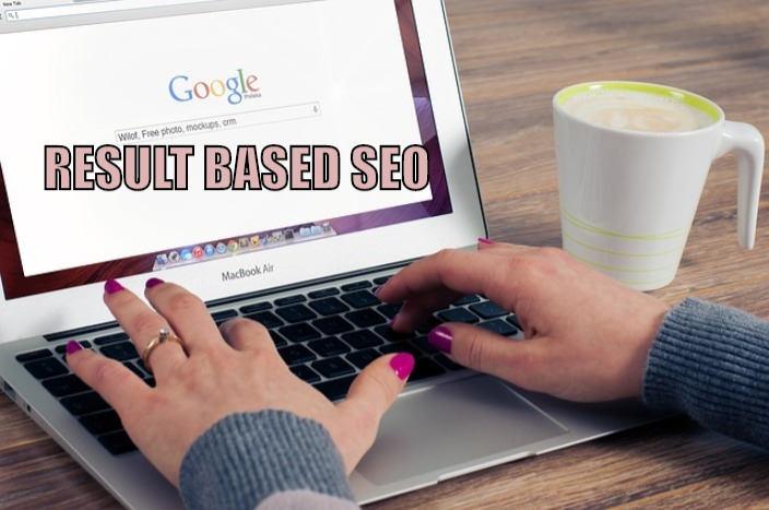 RESULT BASED SEO